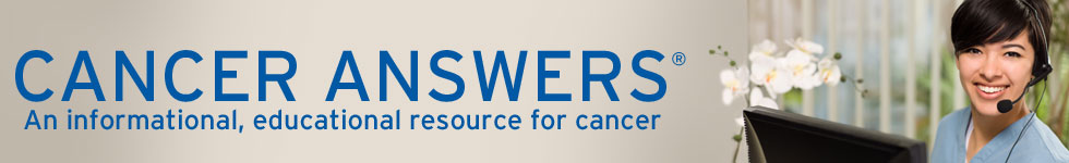 Cancer Answers: An informational, educational resource for cancer